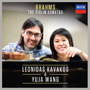Brahms: The Violin Sonatas/Leonidas Kavakos, Yuja Wang