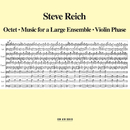 Octet - Music For A Large Ensemble - Violin Phase/Steve Reich
