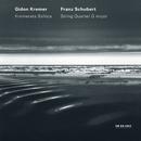 Schubert: String Quartet G Major/Gidon Kremer, Kremerata Baltica