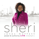 Power & Authority (Live In Memphis)/Sheri Jones-Moffett