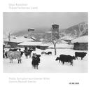 Kancheli: Trauerfarbenes Land/Dennis Russell Davies, Radio Symphonieorchester Wien