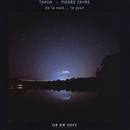 De La Nuit... Le Jour/Tamia, Pierre Favre
