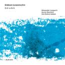 リューエンソーン:オドラデクシジュ/Alexander Lonquich, Auryn Quartett, Ora Rotem Nelken