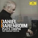 Daniel Barenboim plays Chopin - The Warsaw Recital/Daniel Barenboim