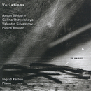 Webern, Silvestrov, Boulez:Variations/Ingrid Karlen