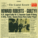 Guilty/Howard Roberts
