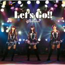 Let's Go!!/Party Rockets