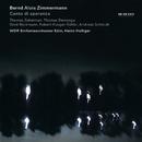 B.A.ツィンマーマン: カント・ディ・スペランツァ(希望の歌)/Thomas Zehetmair, Thomas Demenga, Heinz Holliger, WDR Sinfonieorchester Köln