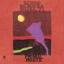 Primal Roots/Sergio Mendes & Brasil '77