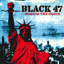 Home Of The Brave/Black 47