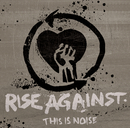 This Is Noise/Rise Against