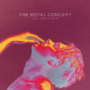 Goldrushed/The Royal Concept