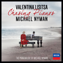 Chasing Pianos - The Piano Music Of Michael Nyman/Valentina Lisitsa
