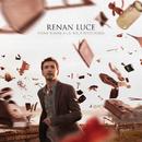 D'Une Tonne A Un Tout Petit Poids/Renan Luce