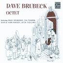 Dave Brubeck Octet (feat. Paul Desmond, Cal Tjader, David Van Kriedt, Dick Collins)/Dave Brubeck Octet