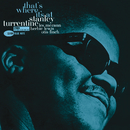 That's Where It's At/Stanley Turrentine