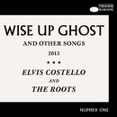 Wise Up Ghost/Elvis Costello And The Roots