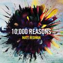 10,000 Reasons (Live)/Matt Redman