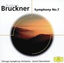 ブルックナー:交響曲第7番/Chicago Symphony Orchestra, Daniel Barenboim