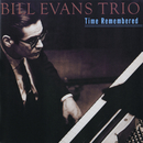 Time Remembered/Bill Evans