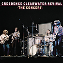 The Concert/Creedence Clearwater Revival