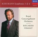 Schumann: Symphonies Nos. 1 & 4/Royal Concertgebouw Orchestra, Riccardo Chailly