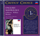 Gibbons/Wilbye/Morley: The Silver Swan; English Madrigals/The Consort of Musicke, Anthony Rooley