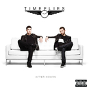 After Hours (Deluxe)/Timeflies