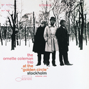 "At The ""Golden Circle"" Stockholm Vol. 1/The Ornette Coleman Trio"