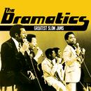 Greatest Slow Jams/The Dramatics