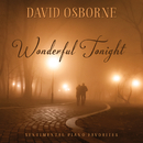Wonderful Tonight: Sentimental Piano Favorites/David Osborne