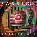 Passion: Take It All (Live)/Passion