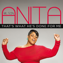 That's What He's Done For Me/Anita Wilson
