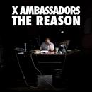 The Reason EP/X Ambassadors