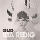 Se mig/Ida Redig
