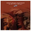 Porter Chops Glasper/Robert Glasper