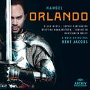 Handel: Orlando/Bejun Mehta, Sophie Karthäuser, Kristina Hammarström, Sunhae Im, Konstantin Wolff, B'Rock Baroque Orchestra, René Jacobs