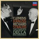 Clemens Krauss - Richard Strauss - The Complete Decca Recordings/Wiener Philharmoniker, Clemens Krauss