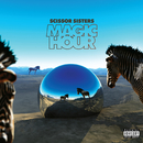 Magic Hour/Scissor Sisters
