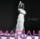 E=MC²/MARIAH CAREY