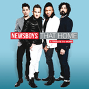 That Home (A Tribute To Moms)/Newsboys