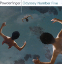 Odyssey Number Five/Powderfinger