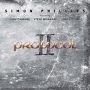 Protocol Ii/Simon Phillips