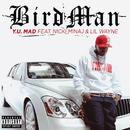 Y.U. MAD (feat. Nicki Minaj, Lil Wayne)/Birdman