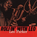 Rollin' With Leo (Remastered)/Leo Parker