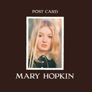 Post Card (Remastered 2010 / Deluxe Edition / Additional Bonus Tracks)/Mary Hopkin