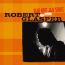 Blue Note Jazz Series/Robert Glasper Experiment