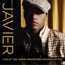 Live At The Virgin Mega Headquarters (Live)/Javier