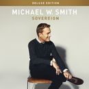 Sovereign (Deluxe Edition)/Michael W. Smith