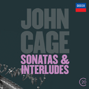 Cage: Sonatas & Interludes/John Tilbury